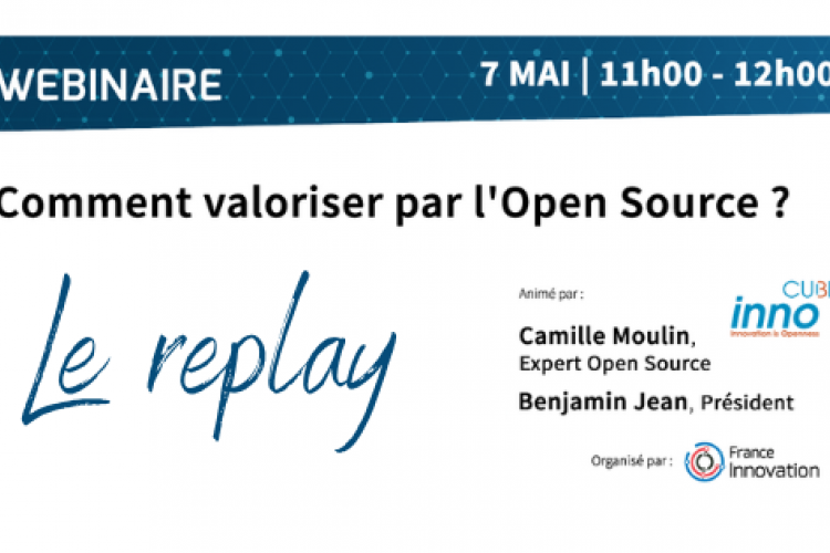 Replay webinaire « Comment valoriser par l'open source ? »